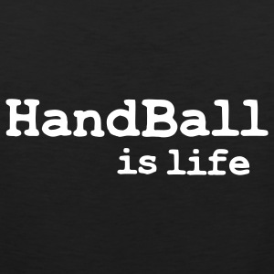 handball is life T-shirts - Herre Premium tanktop