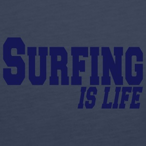 surfing is life Tops - Women's Premium Tank Top
