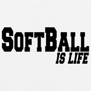softball is life T-Shirts - Men's Premium Tank Top