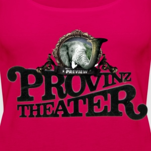 provinztheater Tops - Frauen Premium Tank Top