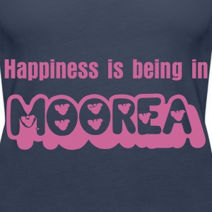 HAPPINESS IS BEING IN MOOREA - Women's Premium Tank Top