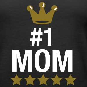 nr. 1 mom - no. 1 mom - number one mom - muttertag - mothers day Tops - Frauen Premium Tank Top