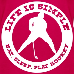 'Life is Simple, Eat, Sleep, Play Hockey' Débardeur fines bretelles Femme - Débardeur Premium Femme