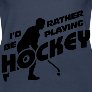 I'd Rather be Playing Hockey Tops - Women's Premium Tank Top
