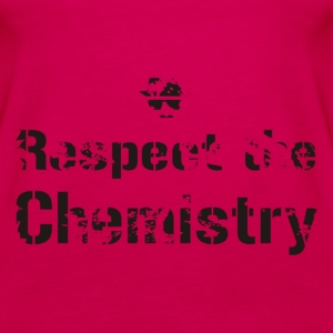 Respect the chemistry - Frauen Premium Tank Top