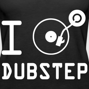 I play dubstep / I Love Dubstep / vinile DJ Top - Canotta premium da donna