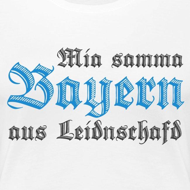 Mia samma Bayern aus Leidnschafd