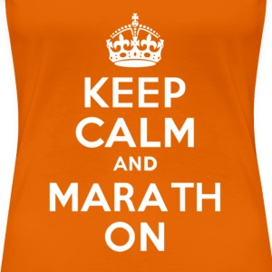 Keep Calm and MarathOn - Women's Premium T-Shirt