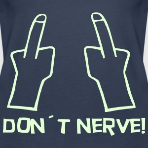 Don´t nerve Tops - Frauen Premium Tank Top