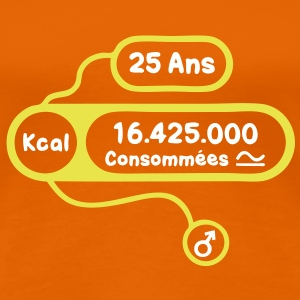25 ans kcal calories consommees Tee shirts - T-shirt Premium Femme