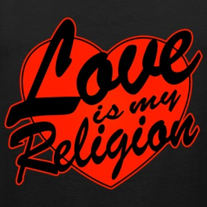 love is my religion Tee shirts - Débardeur Premium Homme