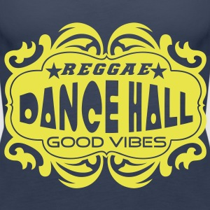 reggae dance hall good vibes Tops - Women's Premium Tank Top