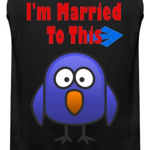I'm Married To This Bird - Men's Premium Tank Top