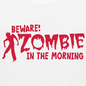 BEWARE ZOMBIE in the morning! T-Shirts - Men's Premium Tank Top