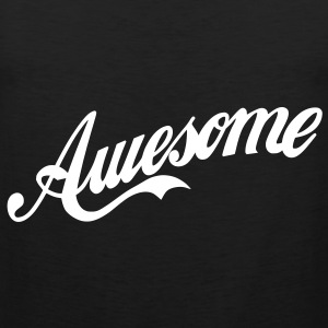 Awesome T-Shirts - Men's Premium Tank Top