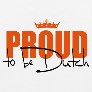 proud to be dutch  T-shirts - Mannen Premium tank top