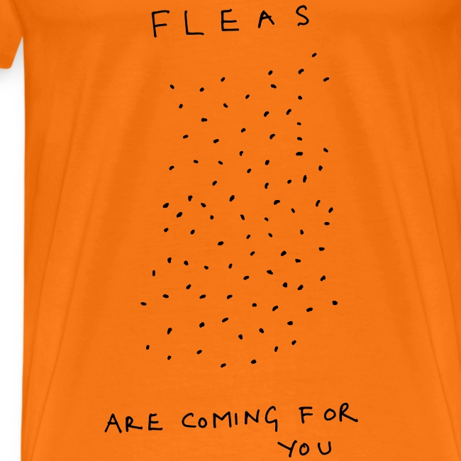 Fleas Are Coming For You