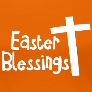 EASTER blessings with a tall cross Jesus Christ T-Shirts - Women's Premium T-Shirt