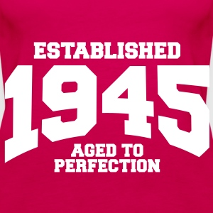 aged to perfection established 1945 (sv) Toppar - Premiumtanktopp dam