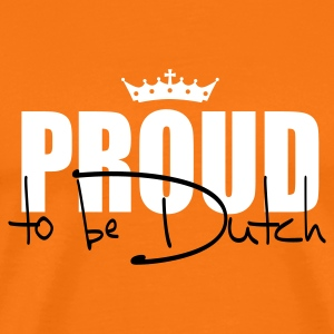 Proud to be Dutch T-shirts - Mannen Premium T-shirt