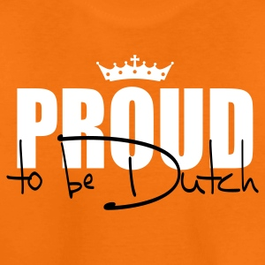 Proud to be Dutch Kinder T-Shirts - Teenager Premium T-Shirt