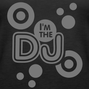 I'm the DJ (1c) Tops - Frauen Premium Tank Top