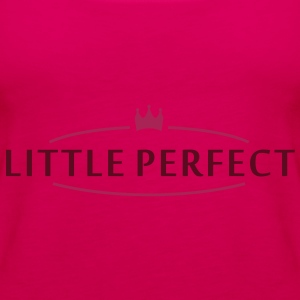 little perfect (2c) Tops - Frauen Premium Tank Top