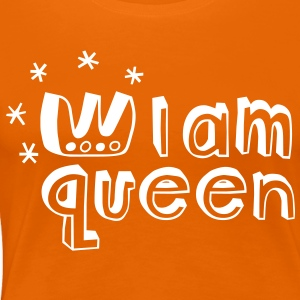 I am Queen T-Shirts - Women's Premium T-Shirt