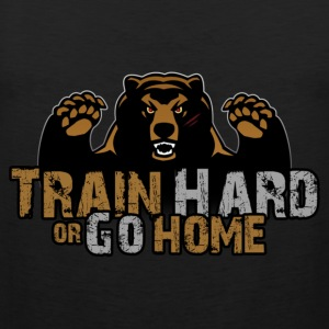 Train Hard or Go Home - Muscle Shirt - Männer Premium Tank Top