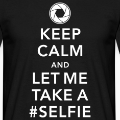 funny Keep calm take a selfie #selfie meme geek T-shirts