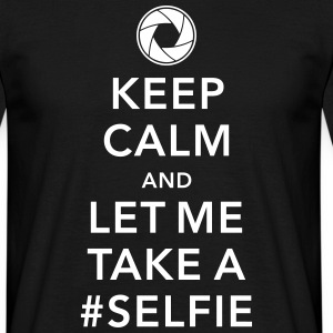 funny Keep calm take a selfie #selfie meme geek T-shirts - Mannen T-shirt
