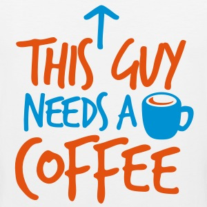 THIS GUY NEEDS A COFFEE! with cup  T-Shirts - Men's Premium Tank Top