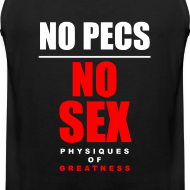 Design ~ No Pecs No Sex Vneck
