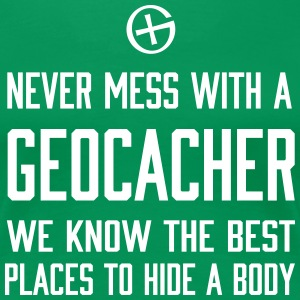 Never Mess With a Geocacher... T-Shirts - Women's Premium T-Shirt