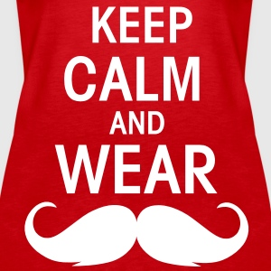 Keep calm an wear Moustache Tops - Frauen Premium Tank Top
