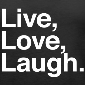 live love laugh  Topper - Premium singlet for kvinner