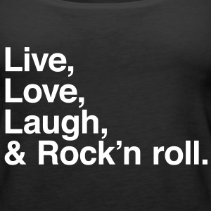 live love laugh and rock and roll Topy - Tank top damski Premium