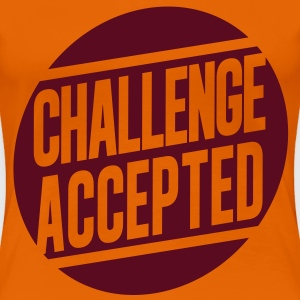 Orange Challenge Accepted T-Shirts - Women's Premium T-Shirt