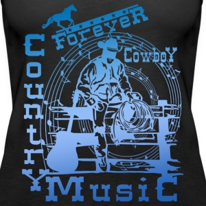 forever cowboy country music Tops - Women's Premium Tank Top