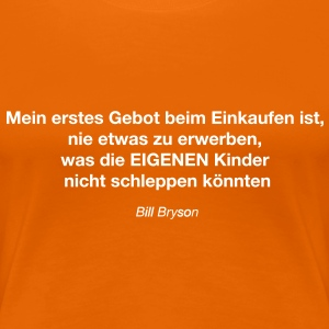 Bill Bryson T-Shirts - Frauen Premium T-Shirt