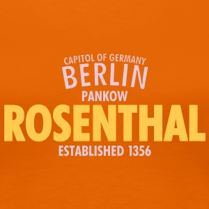 Capitol Of Germany Berlin - Rosenthal - Frauen Premium T-Shirt