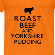 Design ~ Roast Beef and Yorkshire Pudding T-Shirt
