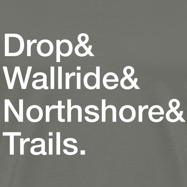 Drop & Wallride & …