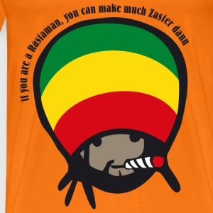if you are a Rastaman T-Shirts - Men's Premium T-Shirt