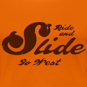Ride & Slide – Go West! - Frauen Premium T-Shirt