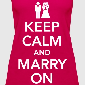 Keep calm and marry on Tops - Débardeur Premium Femme