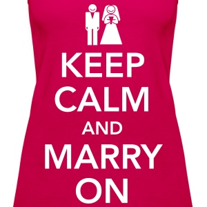 Keep calm and marry on Tops - Frauen Premium Tank Top