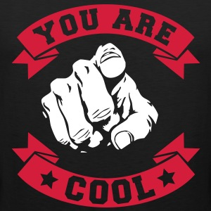 YOU ARE COOL Magliette - Canotta premium da uomo
