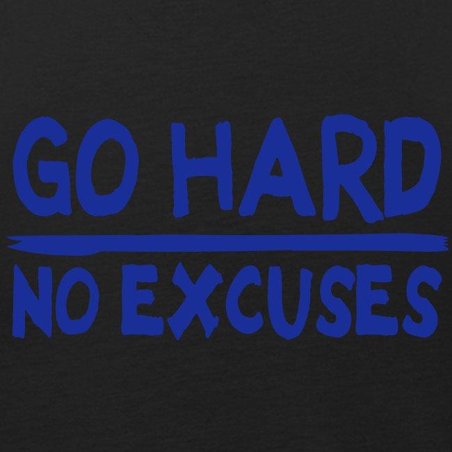 Go Hard, No excuses Tank Top