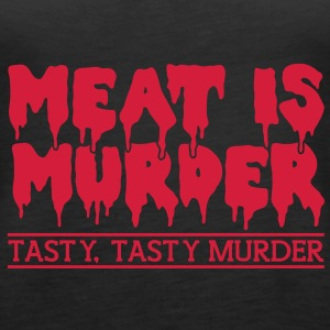 Meat is murder Tops - Women's Premium Tank Top